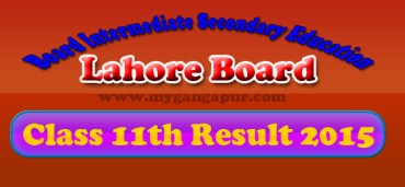 BISE Lahore Board FA- FSc 11th Class Result 2015