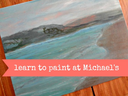 Learn to Paint at Michael's