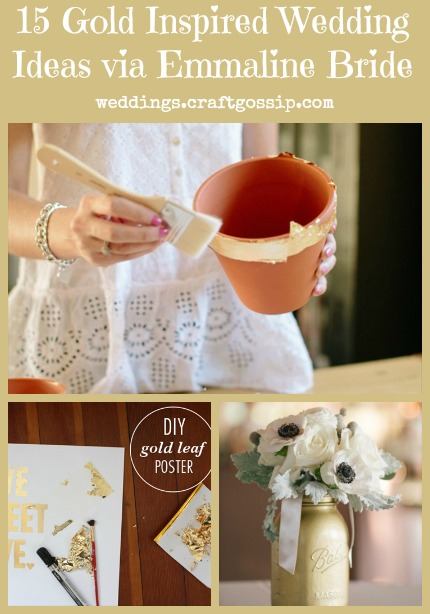 15 Gold Inspired Wedding Ideas via Emmaline Bride