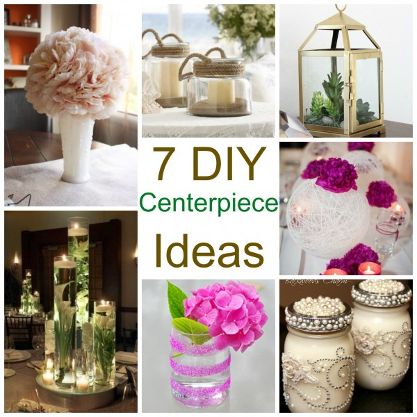 7 DIY Centerpiece Ideas Weddings