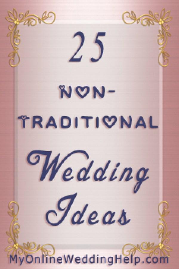 Non Traditional Wedding Ideas