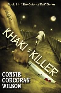 KHAKI = KILLER, Book #3 in THE COLOR OF EVIL series.