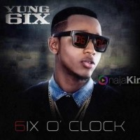 Full Album Download: Yung6ix - 6′o Clock