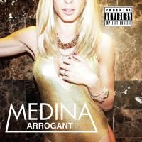 Medina – Arrogant [EP Download]