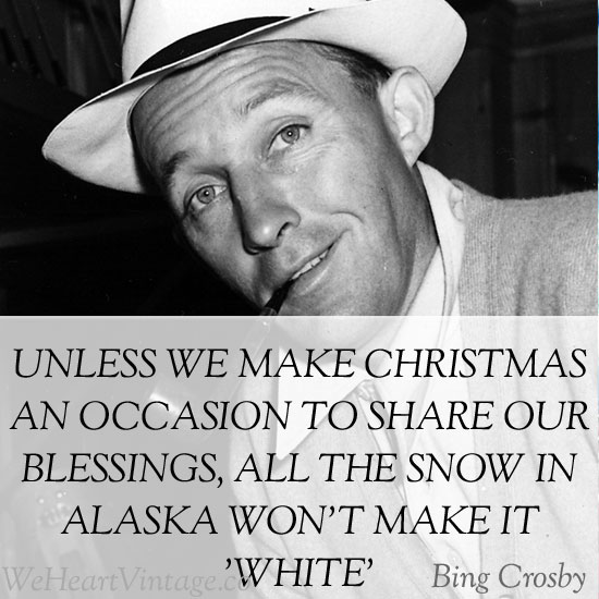 Quotes: Some Christmas Wisdom from Bing Crosby