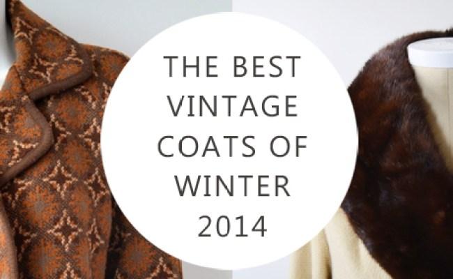 The Best Vintage Coats of Winter 2014