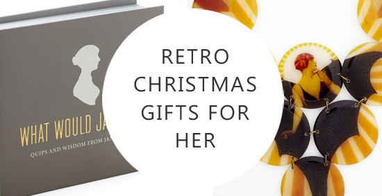 Fabulous Retro Christmas Gifts for Her