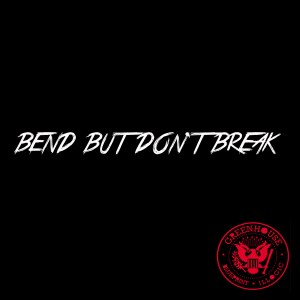 BendbutdontBreak_single