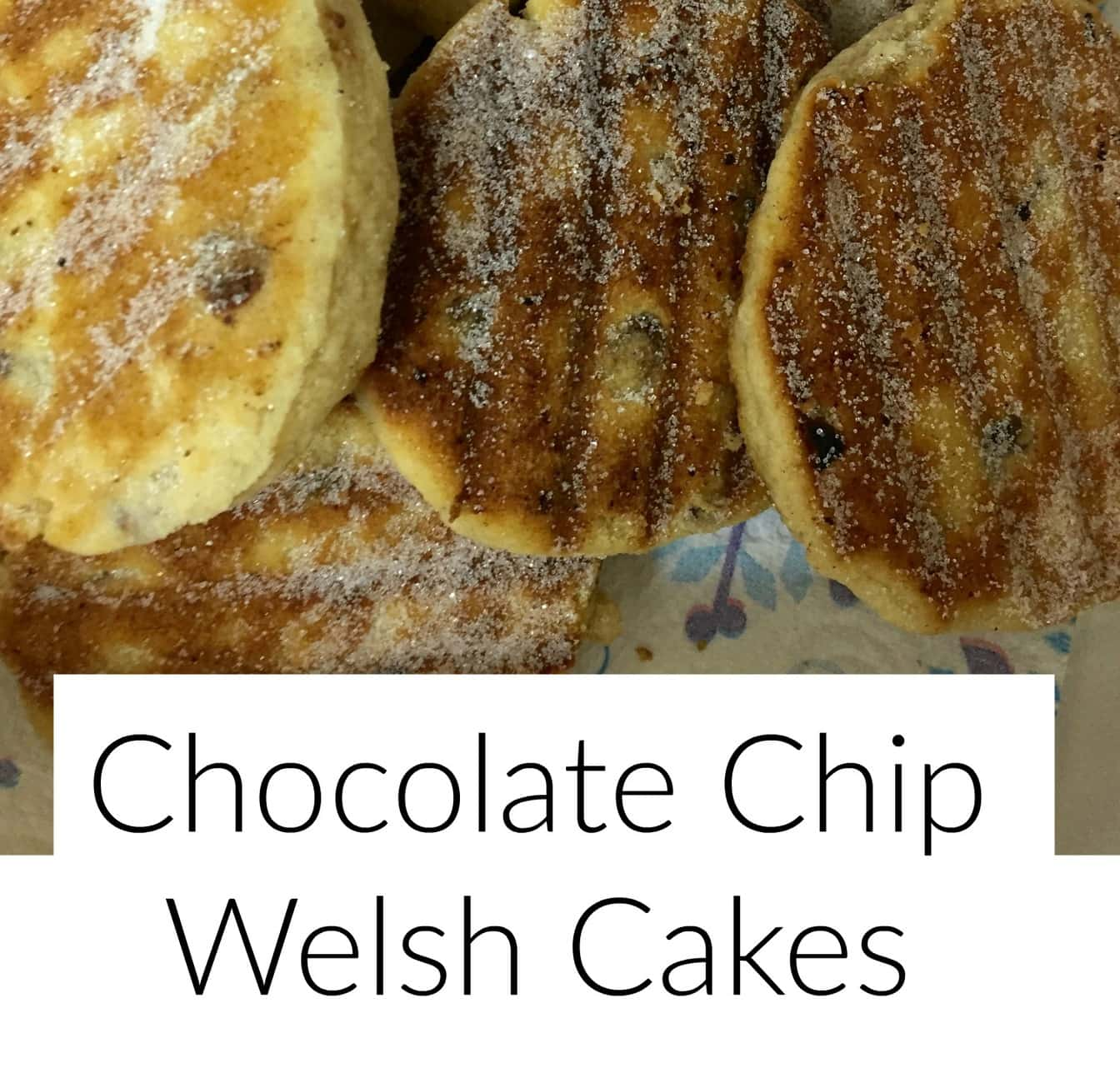 chocolate chip welsh cakes