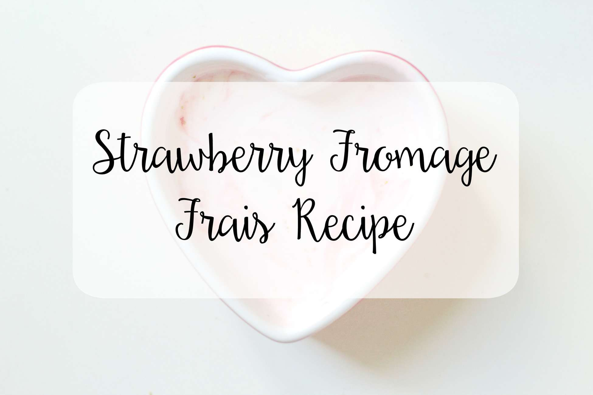 strawberry fromage frais recipe