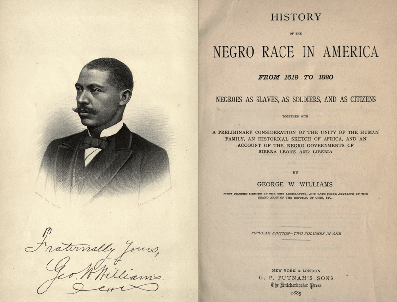 George Washington Williams, History of the Negro Race in America