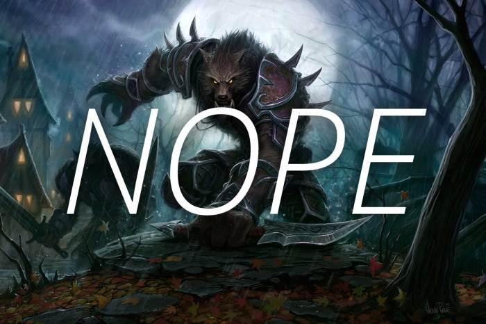 Worgen - NOPE