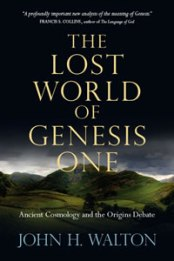 Lost World of Genesis One John Walton