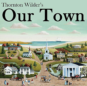"""Our Town"" staged reading at Westport Community Theatre October 24, 6:00 pm – 9:00 pm"