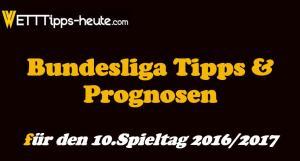 Bundesliga Wett-Tipps 10.Spieltag 16/17