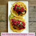 Red Wine Braised Beef Tongue Tacos
