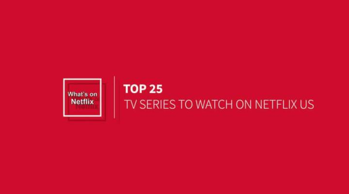 top 25 tv series streaming on netflix us in 2015 whats on netflix. Black Bedroom Furniture Sets. Home Design Ideas