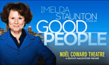 Good People at the Noël Coward Theatre