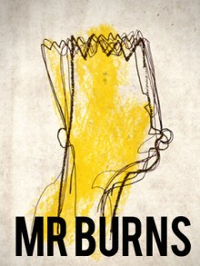 Mr Burns at the Almeida Theatre.