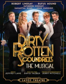 Dirty Rotten Scoundrels at the Savoy Theatre.