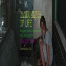 Randomness of Life // Photography & Music // Hackney Wick // Free Entry