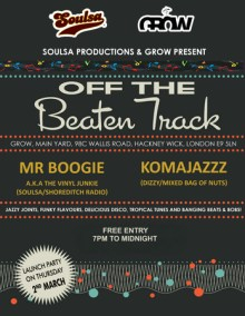 Soulsa presents… Off the Beaten Track at Grow in Hackney Wick