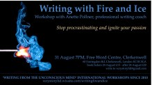 Writing with Fire and Ice – Stop procrastinating and ignite your passion