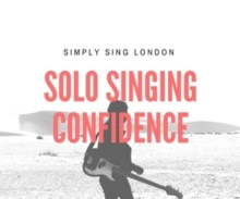Solo Singing Confidence Workshop