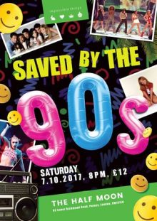 Saved By The 90s at The Half Moon Putney