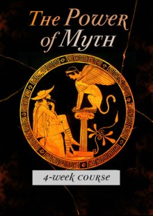 The Power of Mythology 4 Week Course in London – February 2018
