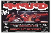 Mud – Live on Christmas Eve @ The Half Moon Putney