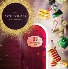 ADVENTure Land – The Glades Christmas Grotto experience
