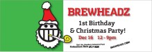 Brewheadz Brewery 1st Birthday Party