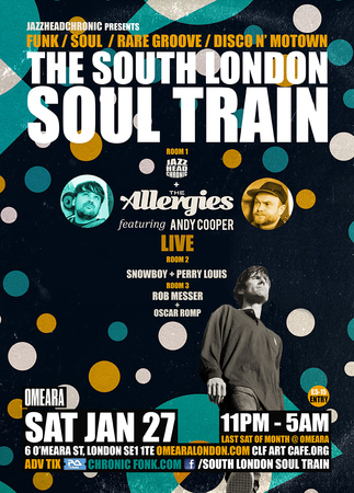 The South London Soul Train with The Allergies & Andy Cooper (Live) – More