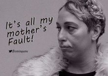 Romina Puma: It's All My Mother's Fault
