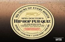 Spin Doctor's Hip-Hop Pub Quiz – £2 Entry – The Book Club, Shoreditch
