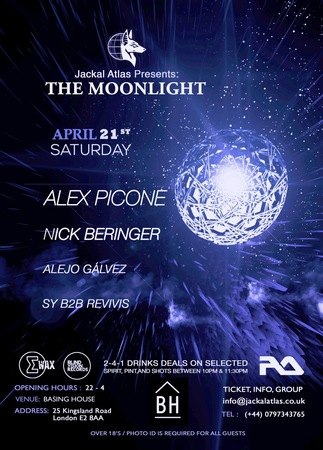 Jackal Atlas Presents: The Moonlight After Party @ Basing House, Shoreditch
