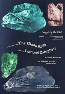 Caught by the River presents The Glass Aisle + Lomond Campbell