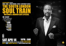 The South London Soul Train Motown & Marvin Gaye Special + More on 4 floors