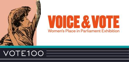 Voice and Vote; Women's Place in Parliament