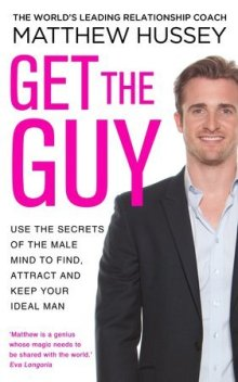 Get The Guy – Transform Your Love Life, London, 23rd Junel 2018