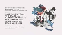 OSCURO London Invites Gosu Records // Day & Night Party in London