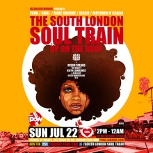 The South London Soul Train Up On The Roof and In The Club