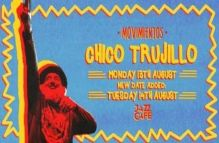 Chico Trujillo – Jazz Cafe, 13th and 14th August