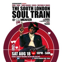 The South London Soul Train with Dr Meaker Live + More on 4 floors