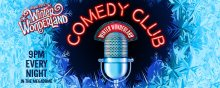Hyde park Winter Wonderland Comedy Club