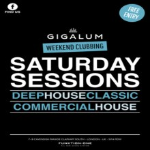 Saturday Sessions at Gigalum Clapham