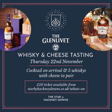 The Glenlivet Whisky & Cheese Night – Hackney Downs