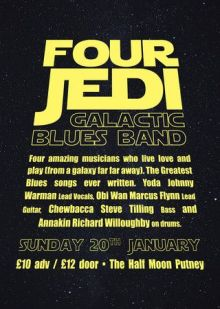 The 4 Jedi's Galactic Blues Band Live at Half Moon Putney London Sun 20 Jan