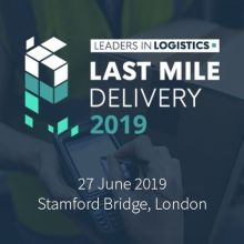Leaders in Logistics: Last Mile Delivery 2019 in London – June 2019